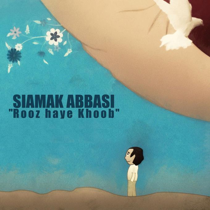 Siamak Abbasi – Rooz Haye Khoob