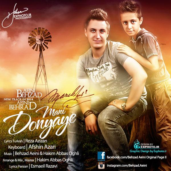 Behzad ft Behrad Aeini – Donyaye Mani