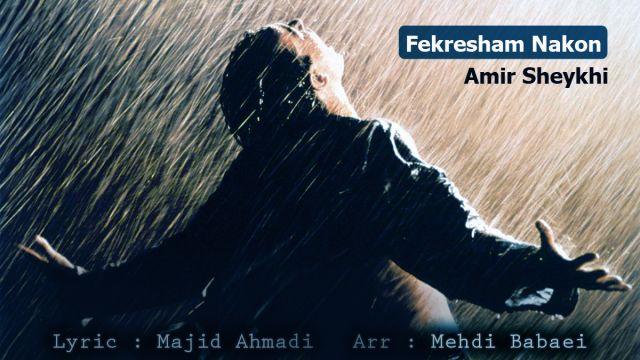 Amir Shekhi – Faramoosham Nakon