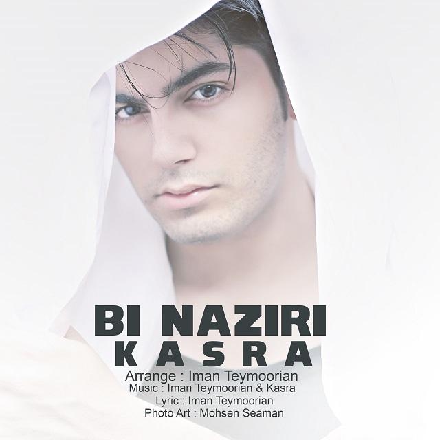 Kasra – Bi Naziri