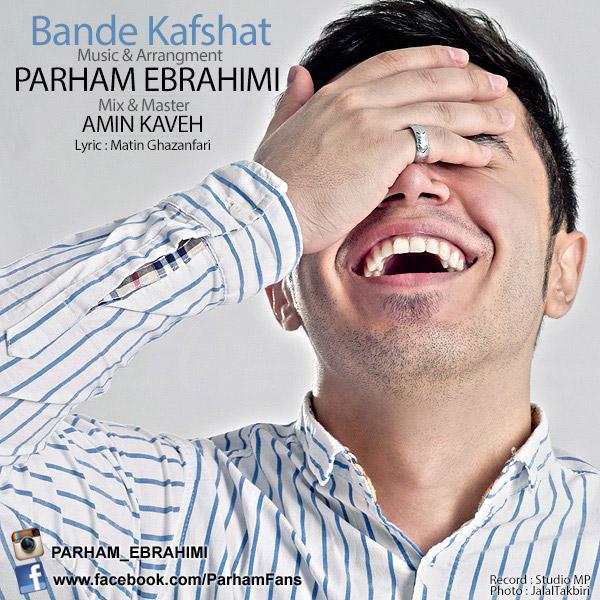 Parham Ebrahimi - Bande Kafshat