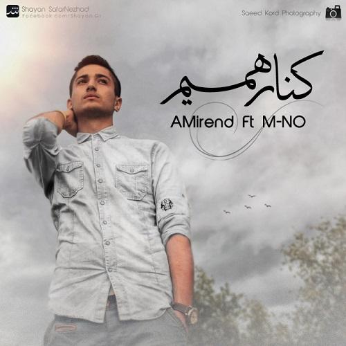 AMirend ft. M-NO – Kenare Hamim