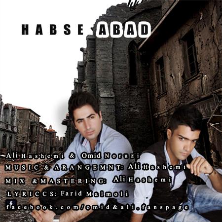 Ali Hashemi & Omid Norouzi – Habse Abad