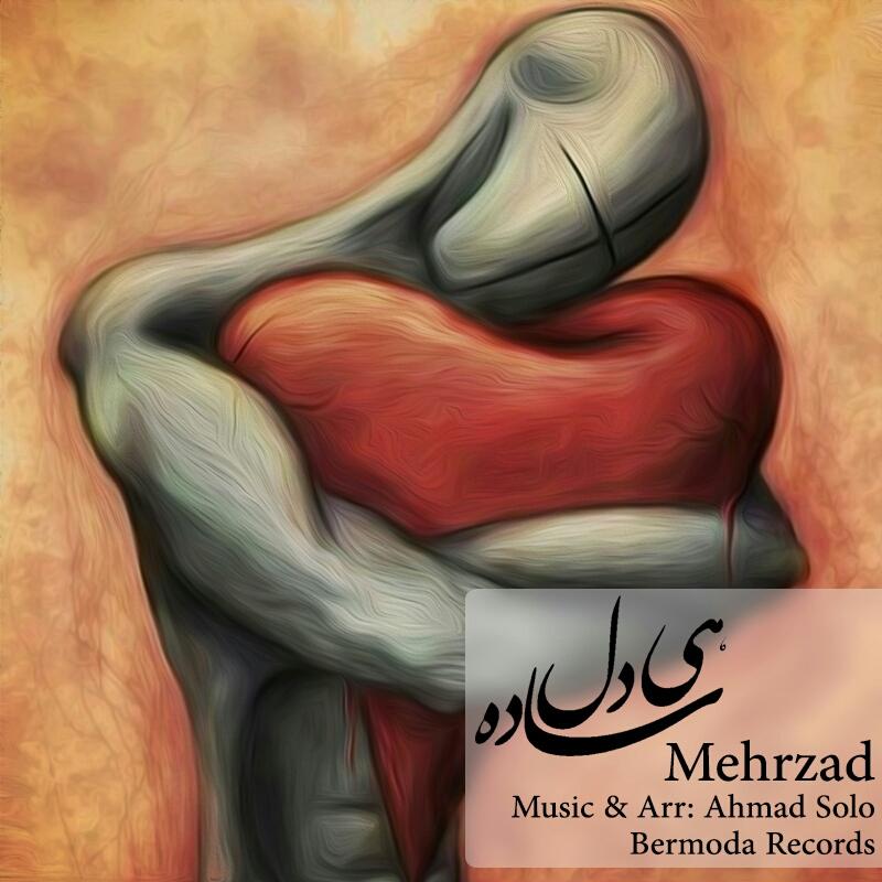 Mehrzad – Hey Dele Sadee