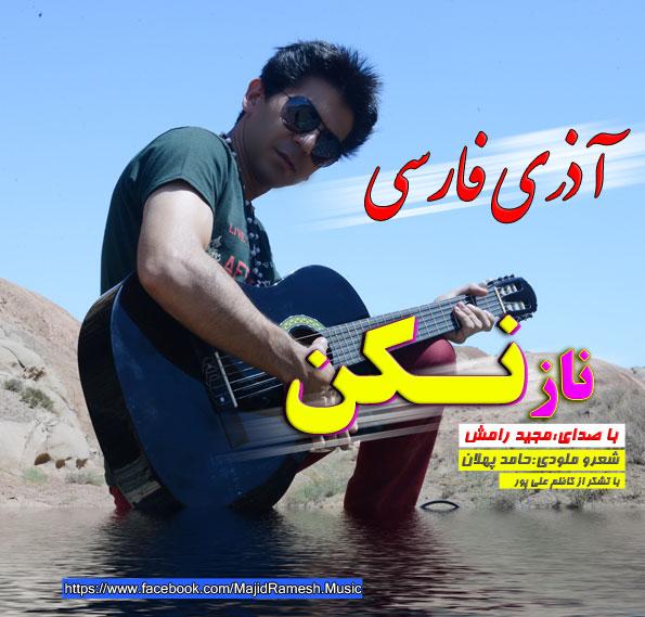 Majid Ramesh – Naz Nakon