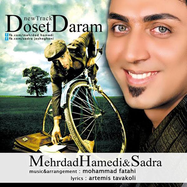 Mehrdad Hamedi & Sadra – Doset Daram