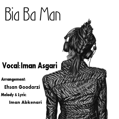 Iman Asgari – Bia Ba Man