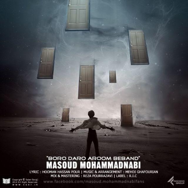 Masoud Mohammad Nabi – Boro Daro Aroom Beband