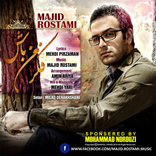 Majid Rostami – Fekre Man Bash