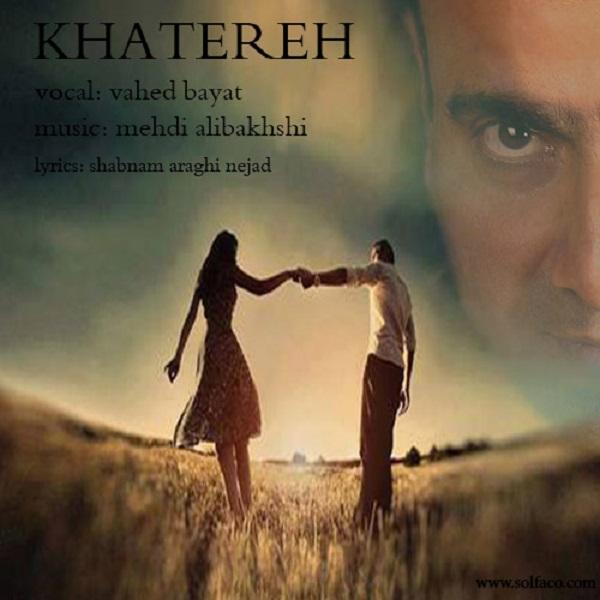 Vahed Bayat – Khatereh