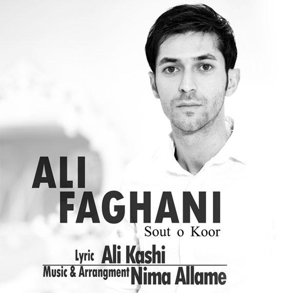 Ali Faghani – Sooto Koor