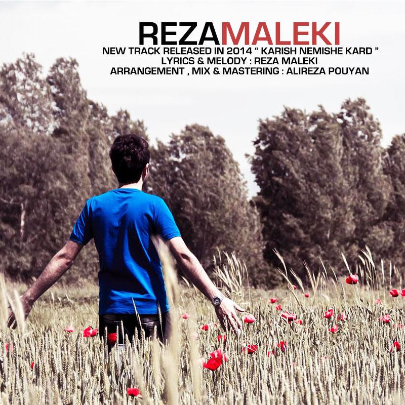 Reza Maleki – Karish Nemishe Kard