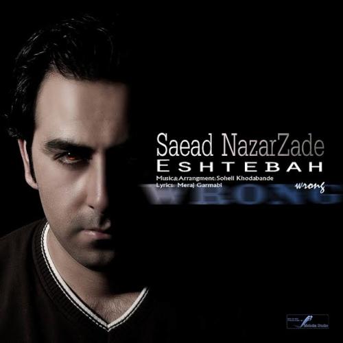 Saeed NazarZade – Eshtebah