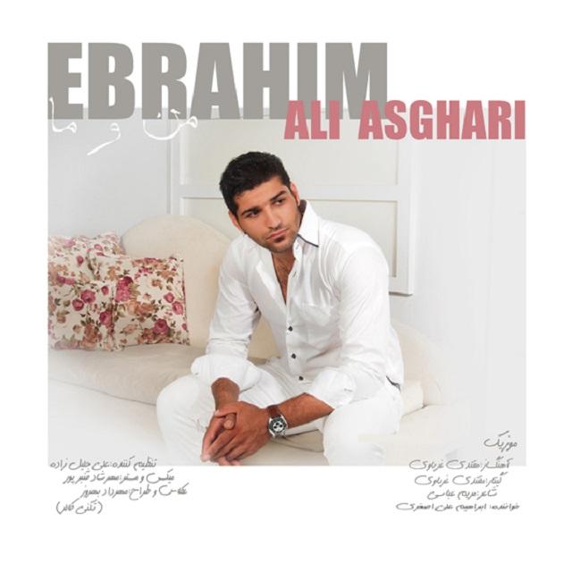 Ebrahim Aliasghari – Man O Ma