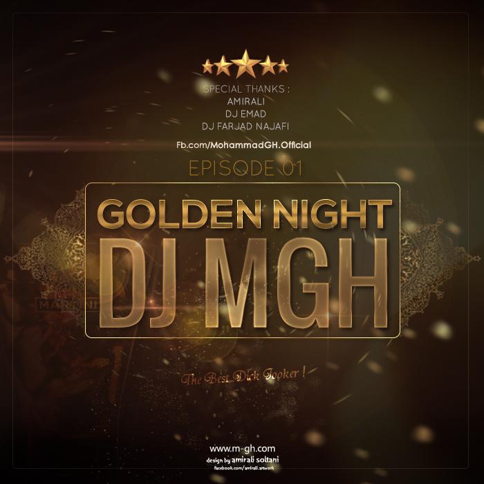 DJ MGH – Golden Night Episode #01