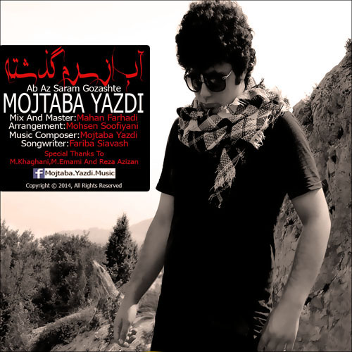 Mojtaba Yazdi – Ab Az Saram Gozashte