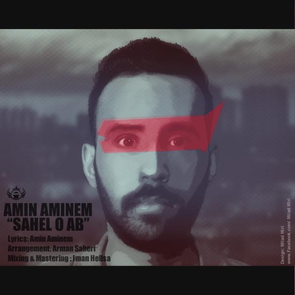 Amin Aminem – Sahel o Ab
