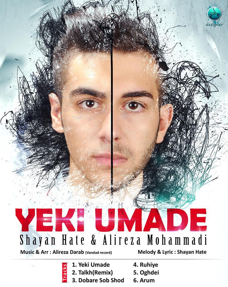 Shayan Hate & Alireza Mohamadi – Yeki Umade