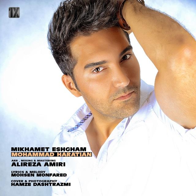 Mohammad Haratian – Mikhamet Eshgham
