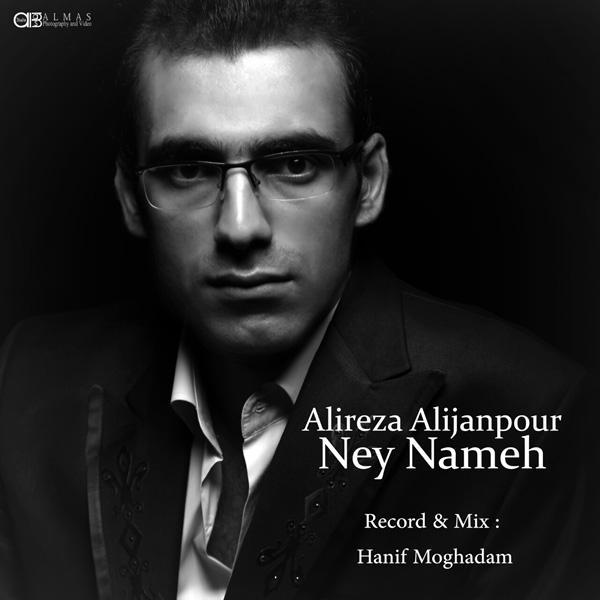 Alireza Alijanpour – Ney Nameh