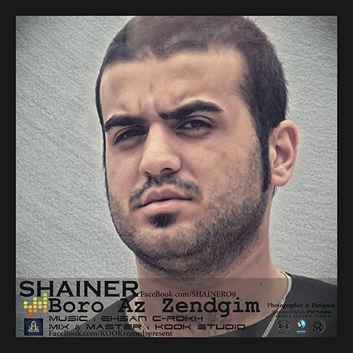 Shainer – Boro az Zendegim