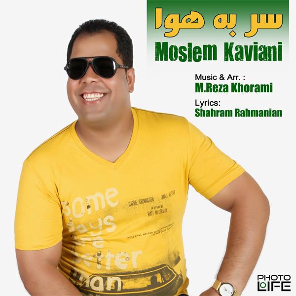 Moslem Kaviani – Sar Be Hava
