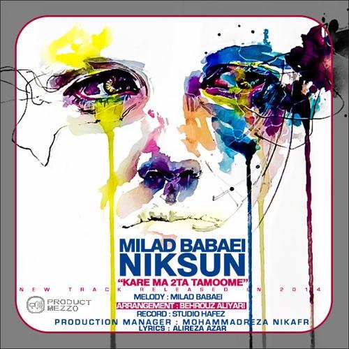 Niksun & Milad Babaei – kare Ma 2Ta Tamoome