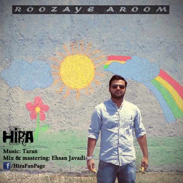 Hira – Roozaye Aroom