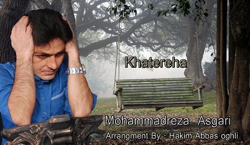 Mohammadreza Asgari – Khatereha