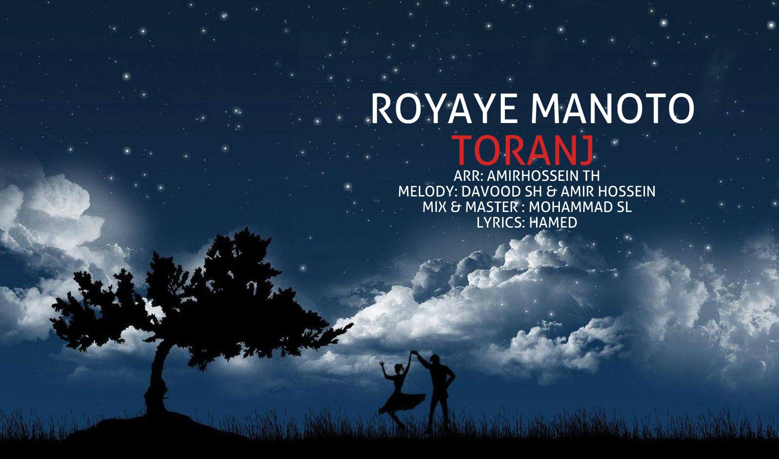 Toranj – Royaye Man Ba To