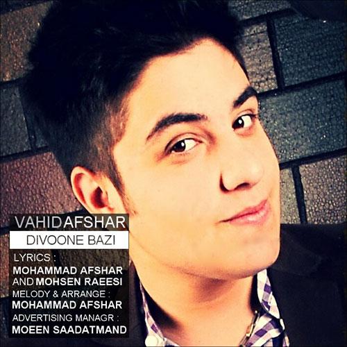 Vahid Afshar – Divoone Bazi