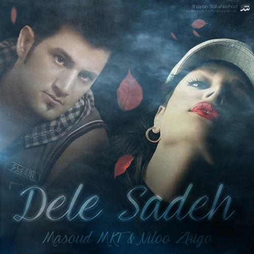 Masoud Mkt Ft Niloo Zhigo – Dele Sade