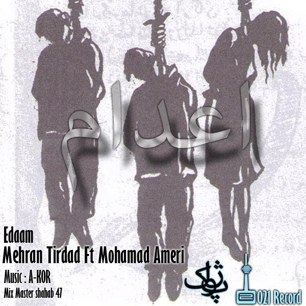 Mehran Tirdad Ft. Mohamad Amer – Edaam