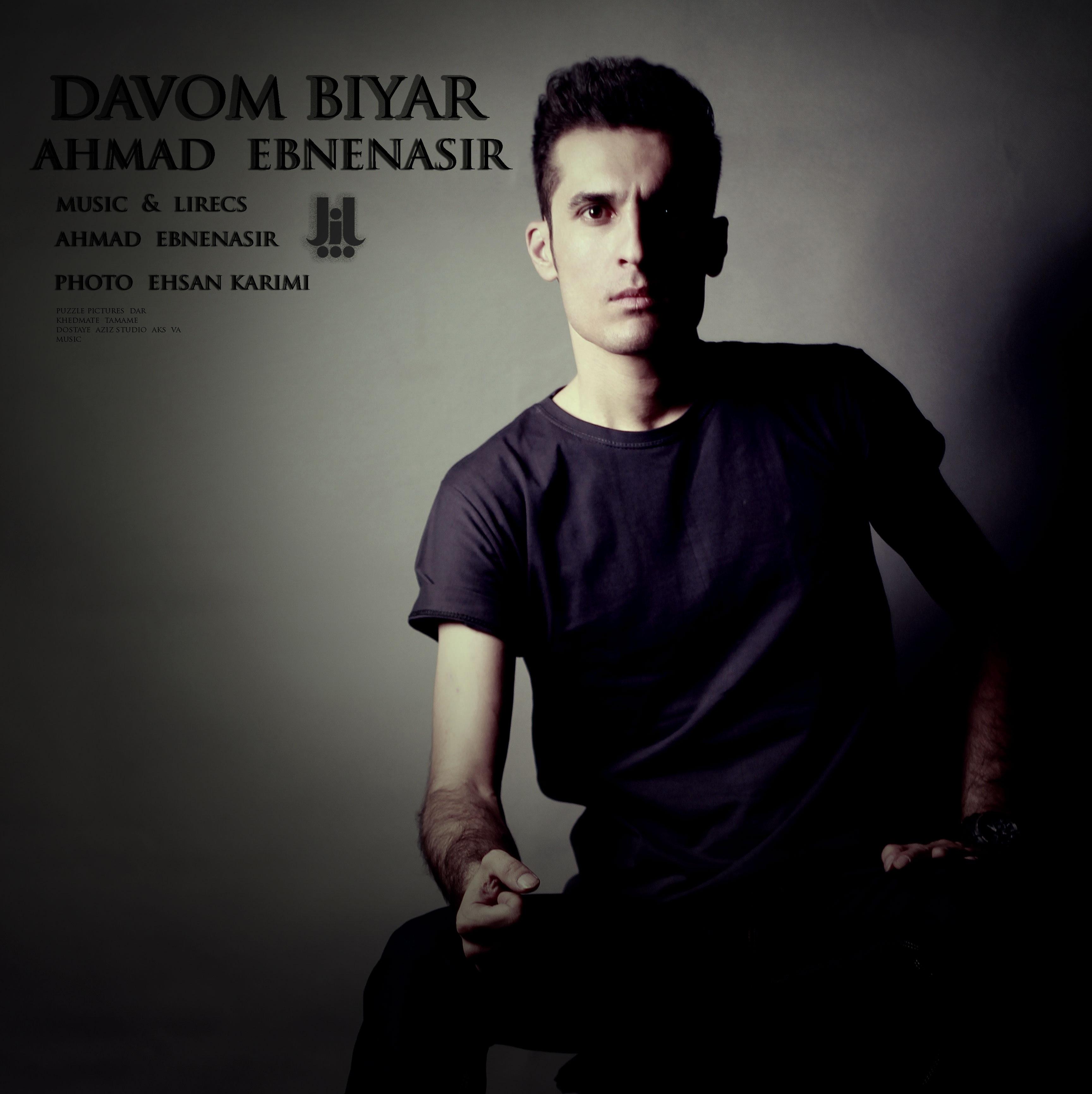 Ahmad Ebnenasir – Davom Biyar
