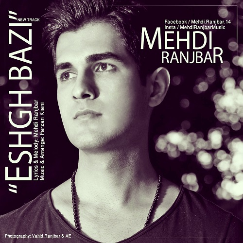 Mehdi Ranjbar – Eshgh Bazi