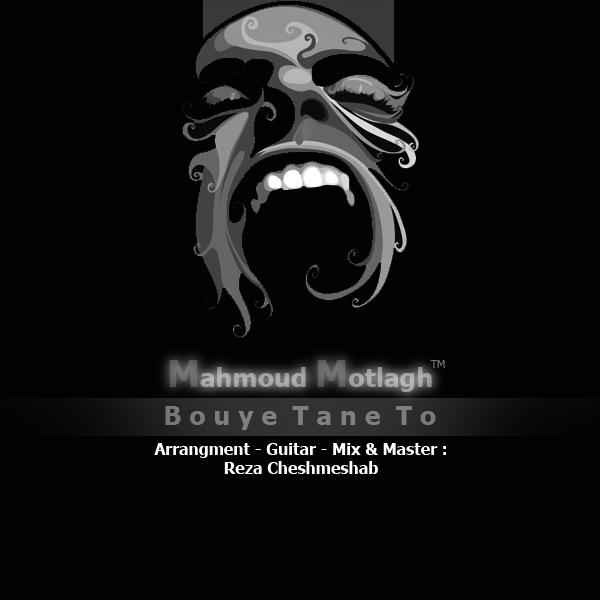 Mahmoud Motlagh – Bouye Tane To