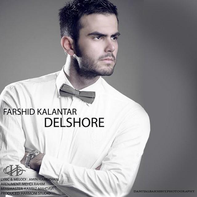 Farshid Kalantar – Delshoreh