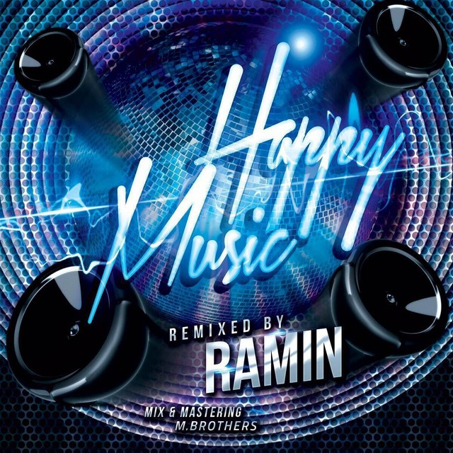 Ramin Arab – Happy Remix