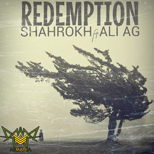 Shahrokh Ft Ali AG – Redemption
