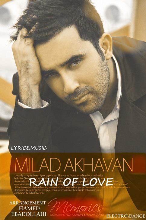 دانلود آهنگ جدید میلاد اخوان به نام Rain Of Love