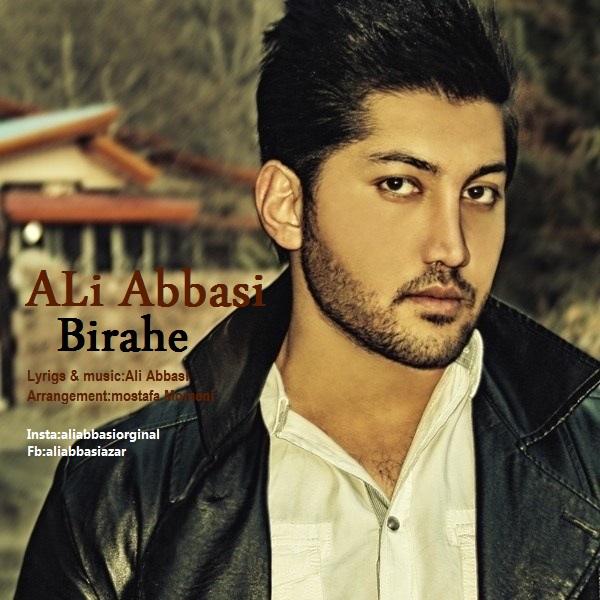 دانلود آهنگ جدید علی عباسی به نام بیراهه