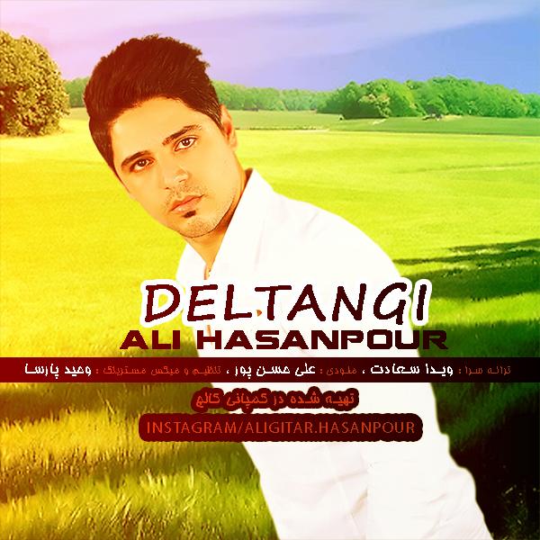 دانلود آهنگ جدید علی حسنپور به نام دلتنگی