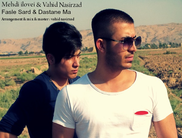 Mehdi ilovei & Vahid Nasirzad – 2New Track