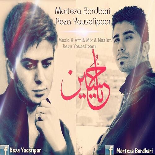 Morteza Bordbari & Reza Yusefipur – Ya Hossein