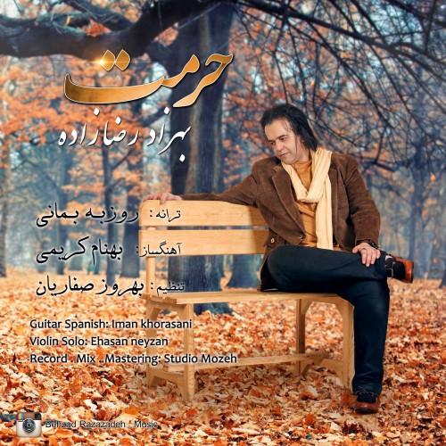 دانلود آهنگ جدید بهزاد رضا زاده به نام حرمت