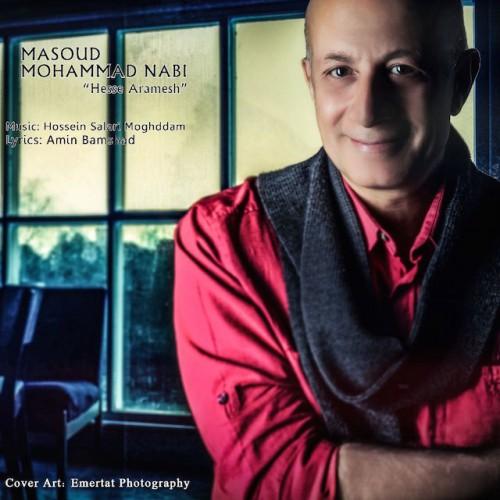 دانلود آهنگ جدید مسعود محمد نبی به نام حس آرامش