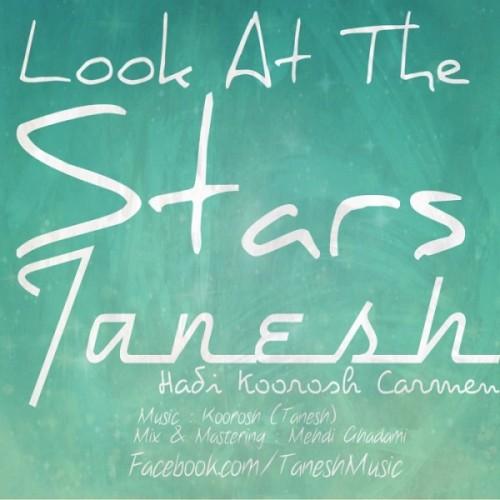 آهنگ جدید تنش به نام Look At The Stars