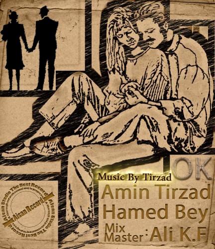 آهنگ جدید حامد bey و امین تیرزاد به نام اوکی