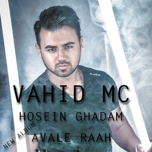 دانلود آلبوم جدید وحید MC به همراهی حسین به نام اول راه