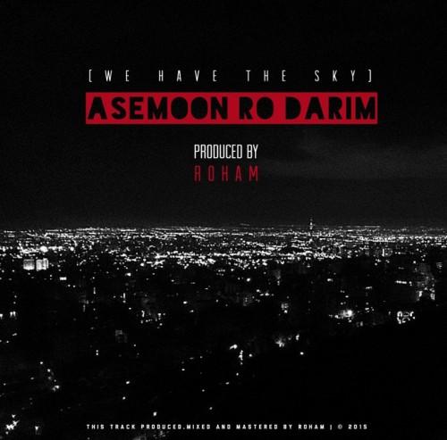 دانلود آهنگ جدید رهام به نام آسمون رو داریم